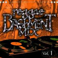 Various Artists - Reggae Bashment Mix, Vol. 1 album mp3