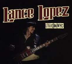 Lance Lopez - Live in NYC album mp3