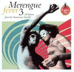 Various Artists - Merengue Fever, Vol. 3 album mp3