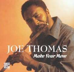 Joe Thomas - Make Your Move album mp3