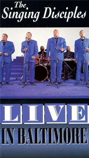 Singing Disciples - Live in Baltimore [Video] album mp3
