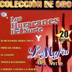 Various Artists - Coleccion de Oro: Los Huracanes del Norte vs. La Mafia del Norte album mp3