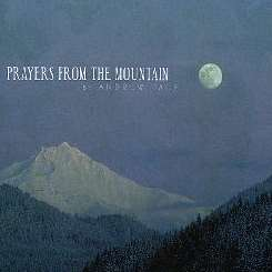 Andrew Pace - Prayers from the Mountain album mp3