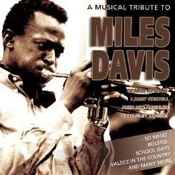 Various Artists - A Musical Tribute to Miles Davis album mp3