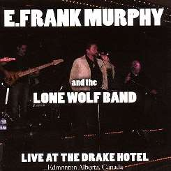 E. Frank Murphy - Live at the Drake Hotel album mp3