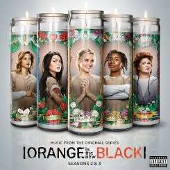 Original Soundtrack - Orange Is the New Black: Seasons 2 & 3 album mp3