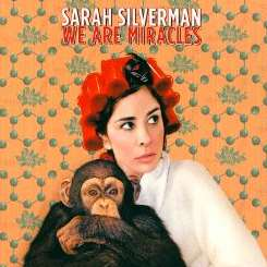 Sarah Silverman - We Are Miracles album mp3