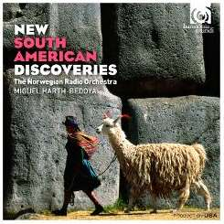 Miguel Harth Bedoya / Norwegian Radio Orchestra - New South American Discoveries album mp3