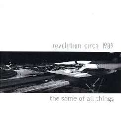Revolution Circa 1909 - The Some of All Things album mp3