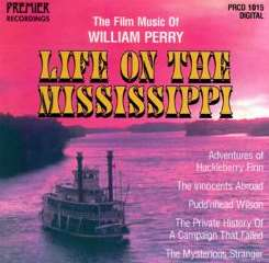 Ken Perry / William Perry - Life on the Mississippi: Film Music... album mp3