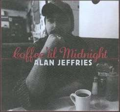 Alan Jeffries - Coffee 'Til Midnight album mp3