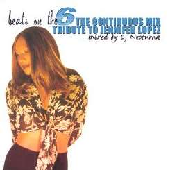 Various Artists - Beats on the 6: The Continuous Mix Tribute to Jennifer Lopez album mp3