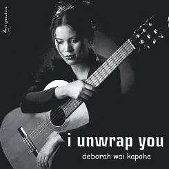 Deborah Wai Kapohe - I Unwrap You album mp3