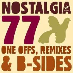 Nostalgia 77 - Nostalgia 77's One Offs, Remixes & B-Sides album mp3