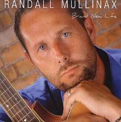 Randall Mullinax - Brand New Life album mp3