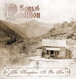 Sons of Perdition - The Kingdom Is on Fire album mp3
