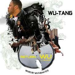 Wu-Tang Clan - Return of the Wu & Friends album mp3