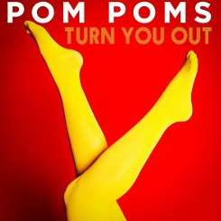 The Pom Poms - Turn You Out album mp3