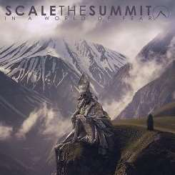 Scale the Summit - In a World of Fear album mp3
