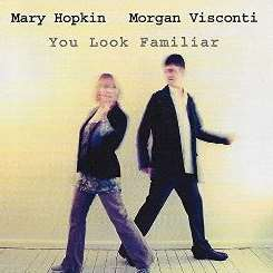 Mary Hopkin / Morgan Visconti - You Look Familiar album mp3