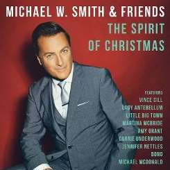 Michael W. Smith - The Spirit of Christmas album mp3
