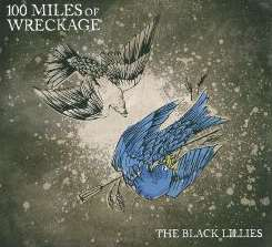 The Black Lillies - 100 Miles of Wreckage album mp3