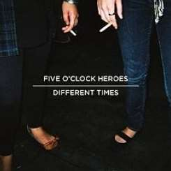 Five O'Clock Heroes - Different Times album mp3