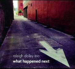 Raleigh Dailey Trio - What Happened Next album mp3