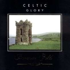 Various Artists - Forever Gold: Celtic Glory album mp3