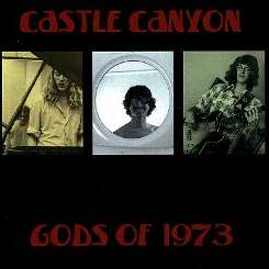 Castle Canyon - Gods of 1973 album mp3