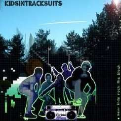 Kids in Tracksuits - New Kids Rock the Block album mp3