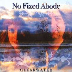 No Fixed Abode - Clearwater album mp3