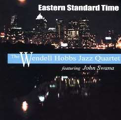 Wendell Hobbs - Eastern Standard Time album mp3