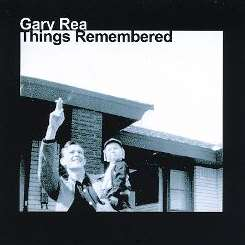Gary Rea - Things Remembered album mp3
