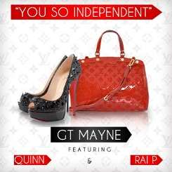 GT Mayne - You So Independent album mp3