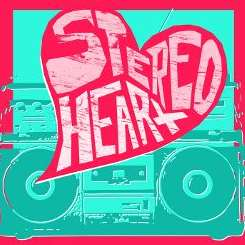 My Hearts a Stereo - Stereo Hearts album mp3