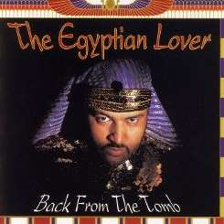 The Egyptian Lover - Back from the Tomb album mp3