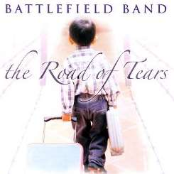 The Battlefield Band - The Road of Tears album mp3