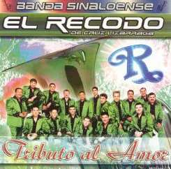 Banda el Recodo - Tribute Al Amor album mp3