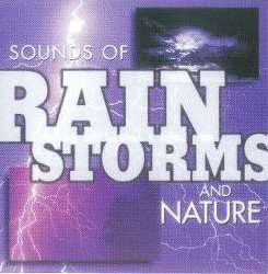Various Artists - Sounds of Nature: Rainstorms and Nature album mp3