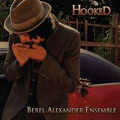 Berel Alexander / Berel Alexander Ensemble - Hooked album mp3