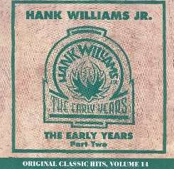 Hank Williams, Jr. - Early Years, Vol. 2 album mp3