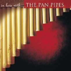 Various Artists - In Love with the Pan Pipes album mp3