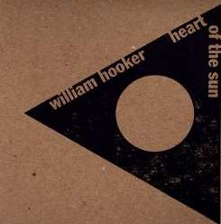 William Hooker - Heart of the Sun album mp3