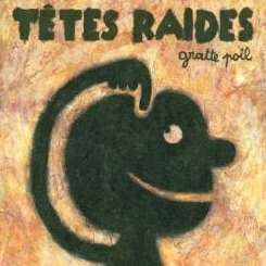 Têtes Raides - Gratte Poil album mp3