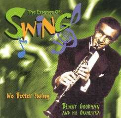 Benny Goodman - No Better Swing album mp3