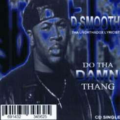 D-Smooth - Do tha Damn Thang album mp3