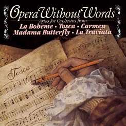 André Kostelanetz & His Orchestra - Opera without Words album mp3