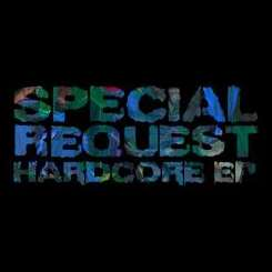 Special Request - Hardcore album mp3