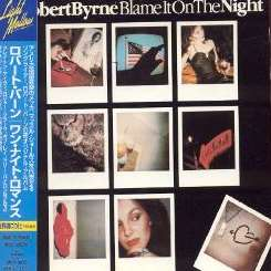 Robert Byrne - Blame It On the Night album mp3